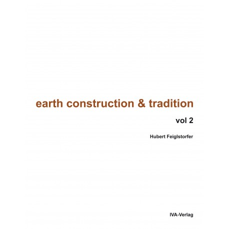 Earth Construction and Tradition - Volume II