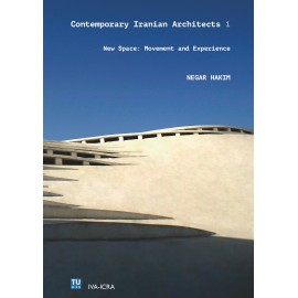 Contemporary Iranian Architects 1