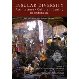 Insular Diversity: Architecture - Culture - Identity in Indonesia