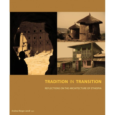 Tradition in Transition: Reflections on the Architecture of Ethiopia