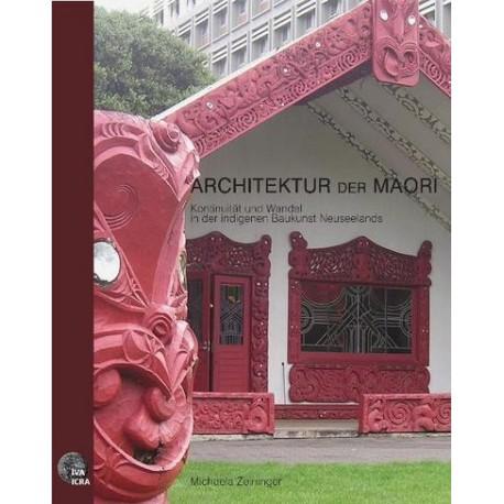 Architektur der Maori: Kontinuität und Wandel in der indigenen Baukunst Neuseelands