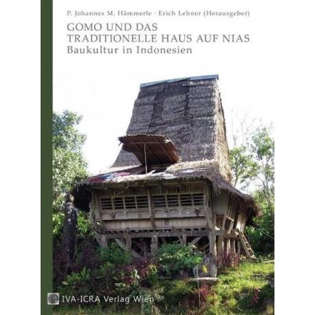 Gomo und das traditionelle Haus auf Nias:  Baukultur in Indonesien