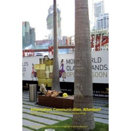 INFORMATION. COMMUNICATION. ATTENTION!: Exploratory urban research beyond city branding