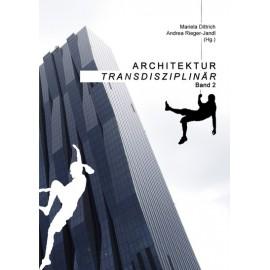 Architektur Transdisziplinär 2