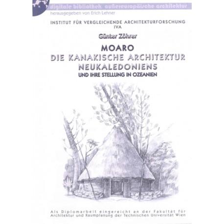Moaro:  Die kanakische Architektur Neukaledoniens und ihre Stellung in Ozeanien