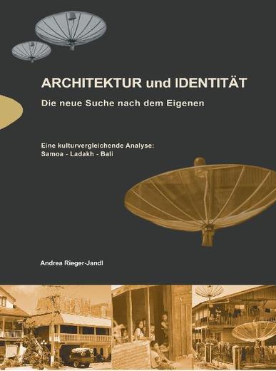 Architektur und Identität. Die neue Suche nach dem Eigenen